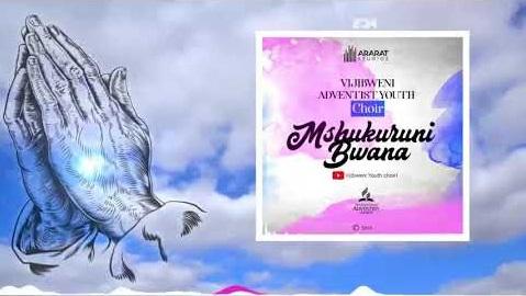 Mshukuruni%2BBWANA%2Bby%2BVijibweni%2Byouth%2BChoir [MP3 DOWNLOAD] Mshukuruni Bwana - Vijibweni Youth Choir