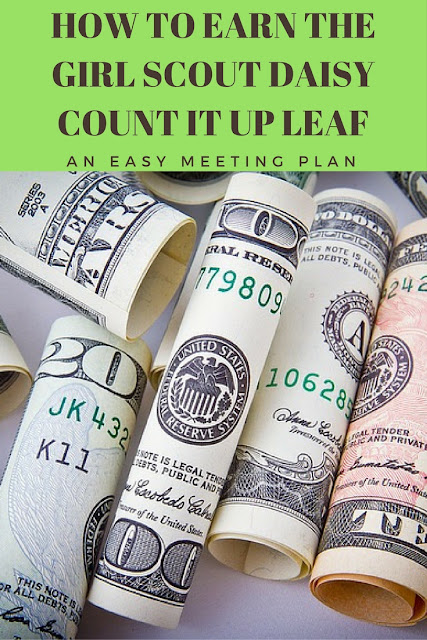 How to Earn the Daisy Girl Scout Count It Up Leaf Complete Meeting Plans