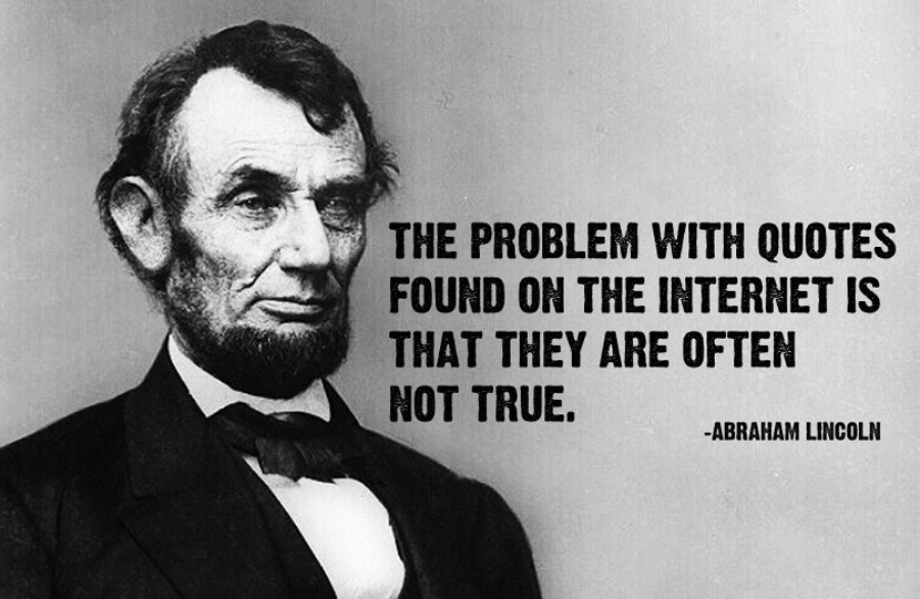 proverbes et petites phrases - Page 11 Quote-abraham-lincoln-quote-internet-fake