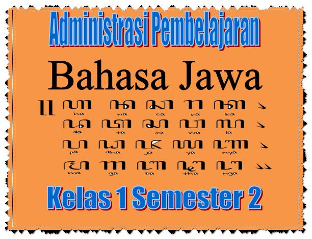 Quot Administrasi Pembelajaran Bahasa Jawa Quot Kelas 1 Semester