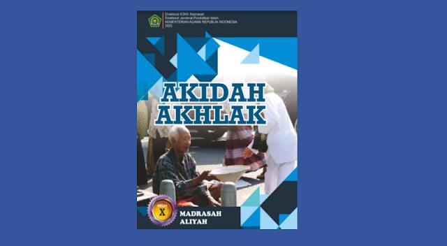 Buku Akidah Akhlak Kelas 10 MA Kurikulum 2013 Cetakan ke-1 Tahun 2020