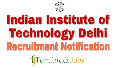 IIT Delhi Recruitment notification of 2018