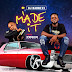 MUSIC: Dj Badnexx Ft. OwnkidGraphix - I Made It