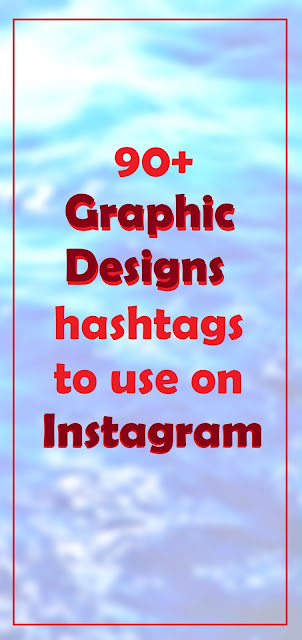 90 + Graphic Designs hashtags to use on Instagram
