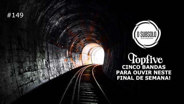 O SUBSOLO | TOPFIVE #149