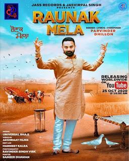 Raunak Mela (Parvinder Dhillon) Mp3 New Song with Lyrics Download DjPunjab