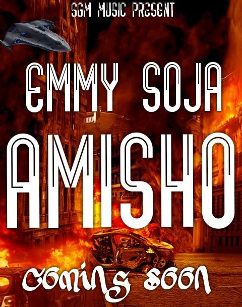 [Music] Emmy Soja - Amisho