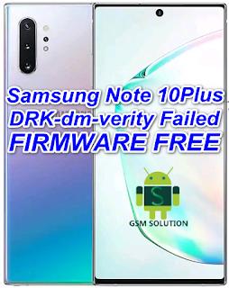 Samsung Note 10Plus SM-N976N Pie V9.0 DRK-dm-verity Failed