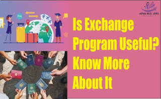 Is Exchange Program Useful? Know More About It