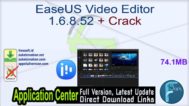EaseUS Video Editor 1.6.8.53 + Crack