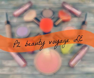 P2 beauty voyage LE