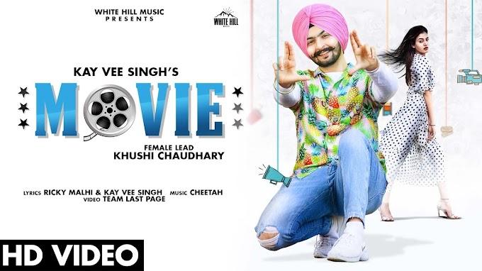 Movie song lyrics - Kay Vee Singh