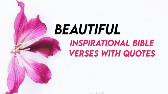 Beautiful Inspirational Bible Verses With Quotes