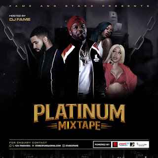 [DOWNLOAD] DJ FAME – PLATINUM MIXTAPE