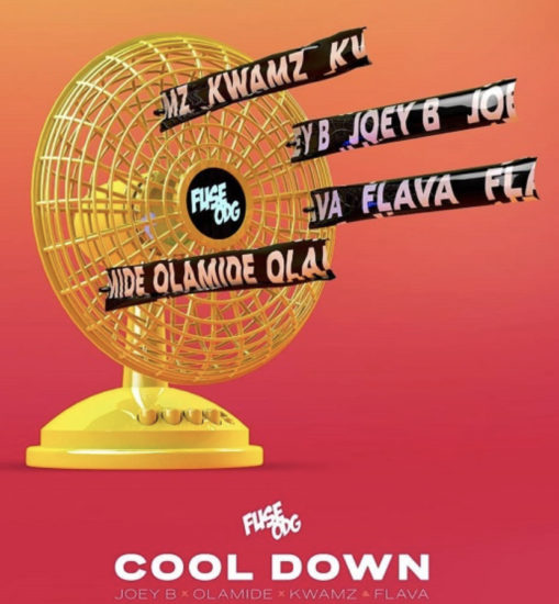 DOWNLOAD MP3: Fuse OD Ft. Olamide, Joey B, Kwamz & Flava - Cool Down [Audio] | Mp3 Download