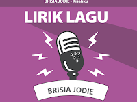 Lirik Lagu Kisahku -  Brisia Jodie