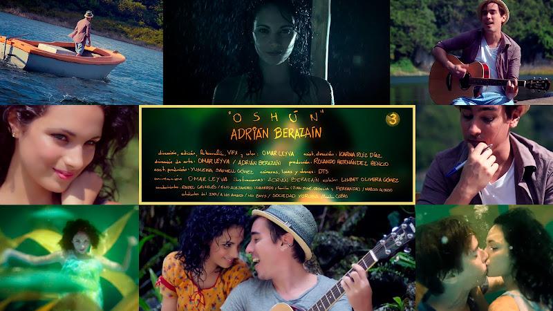 Adrián Berazaín - ¨Oshún¨ - Videoclip - Director: Omar Leyva. Portal Del Vídeo Clip Cubano. Música cubana. CUBA.