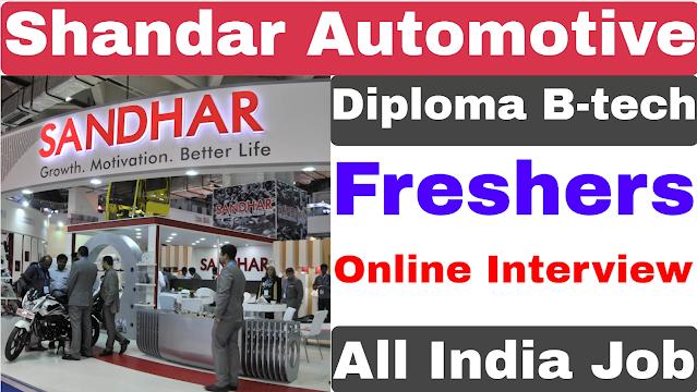 Sandhar Automotive Recruitment 2021 | Diploma  B-tech | Sandhar Automotive Job 2021