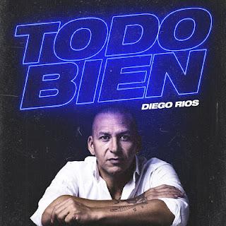 DIEGO RIOS - TODO BIEN