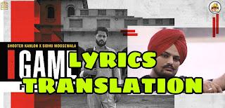 Game Lyrics in English | With Translation |  – Shooter Kahlon x Sidhu Moose Wala