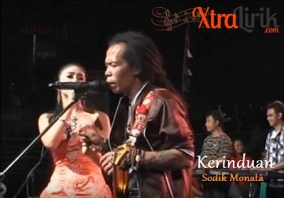 Lirik Lagu Kerinduan Dangdut Sodik Monata