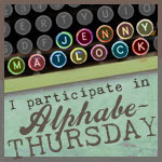http://jennymatlock.blogspot.com/2014/08/alphabe-thursday-letter-o.html