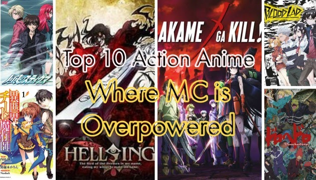 Top 10 Action Anime Where MC is Overpowered