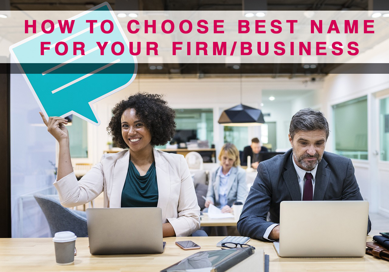 Best] 5 ways to select a name for your firm or Business