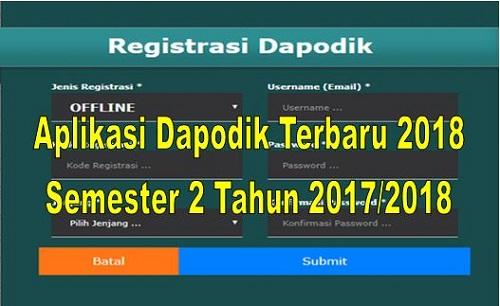Aplikasi Dapodik Terbaru 2018 Semester 2 Tahun 2017/2018