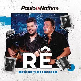 Rê (Rebeijar a Sua Boca) – Paulo e Nathan Mp3