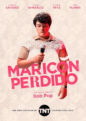 MARICÓN PERDIDO la serie de Bob Pop - Cartel