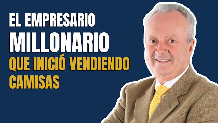 La historia de éxito del empresario Arturo Calle