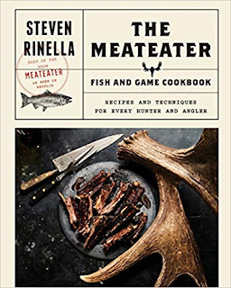 The MeatEater Fish and Game Cookbook: Recipes and Techniques for Every Hunter and Angler on Nikhilbook