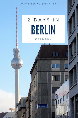 How to Do 2 Days in Berlin