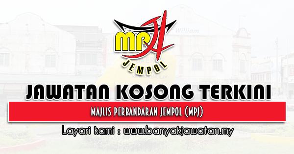 Jawatan Kosong 2021 di Majlis Perbandaran Jempol (MPJ)