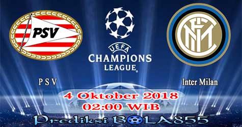 Prediksi Bola855 PSV vs Inter Milan 4 Oktober 2018