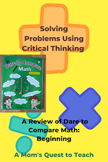 Text: Solving Problems Using Critical Thinking: A Review of Dare to Compare Math: Beginning; book cover of Dare to Compare Math: Beginning; background clip art of addition, multiplication signs