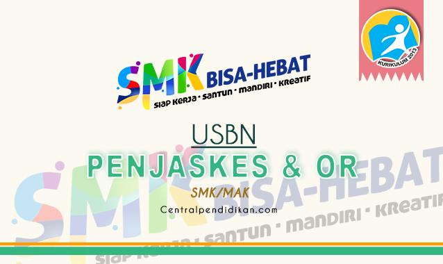 Contoh Soal USBN PJOK SMK
