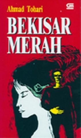 Ahmad Tohari - Bekisar Merah - Ahmad Tohari
