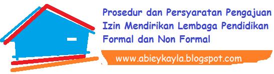 Syarat-syarat Pengajuan Izin Penyelenggaraan Lembaga Pendidikan Formal dan Non Formal