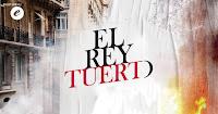 POS1 EL REY TUERTO | Teatro CASA E