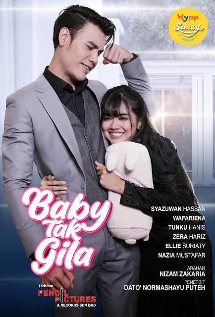 Info Dan Sinopsis Drama Baby Tak Gila (Unifi TV)