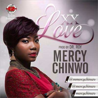 Mercy Chinwe - Excess Love Lyrics