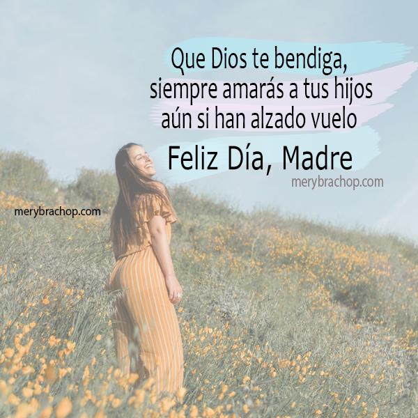 poema para el día de la madre, frases cristianas mamá, madre por Mery Bracho
