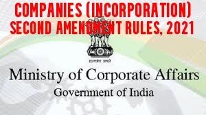 Companies-Incorporation-Second-Amendment-Rules-2021