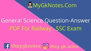 General Science Question-Answer PDF For Railway , SSC Exam
