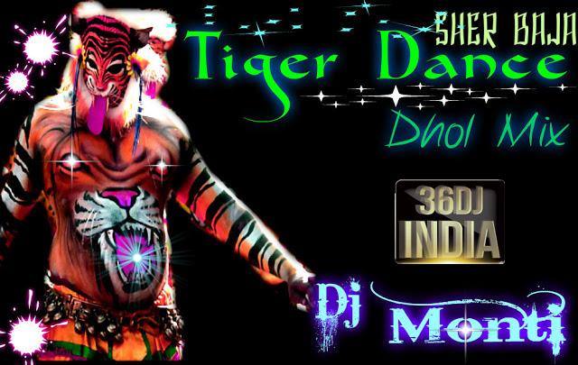Tiger Dance-Dhol Mix By Dj Monti & Dj Appu - Chhattisgarh DJ