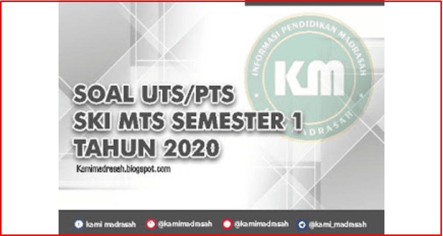 Download Lengkap Soal UTS/PTS SKI MTs Semester 1 Tahun 2020