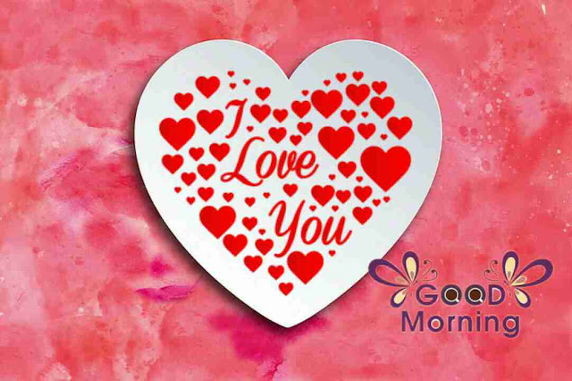 Awesome good morning pic image i love you hearts