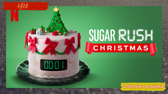Sugar Rush Christmas, czyli wszyscy pieczemy na święta